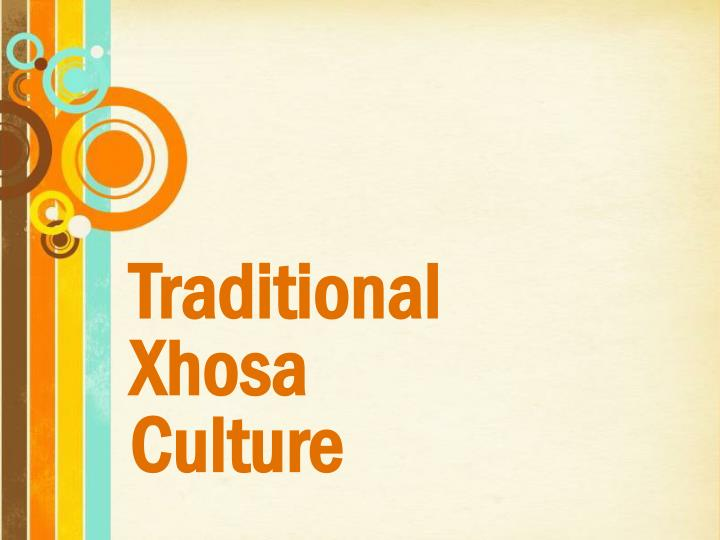 Ppt free powerpoint templates powerpoint presentation id2830987 traditional xhosa culture free powerpoint templates toneelgroepblik Choice Image