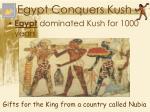 egypt conquers kush