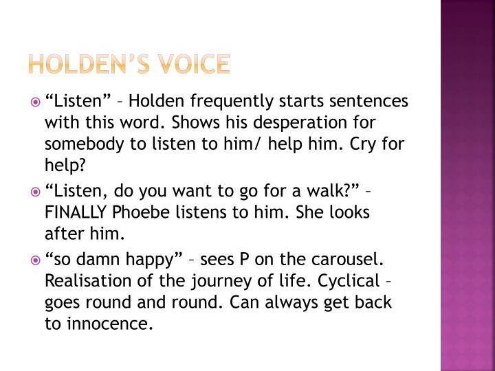 Holden's Voice