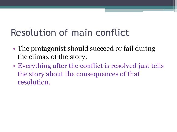Resolution of main conflict