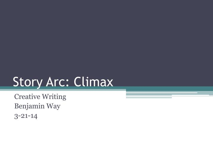 Story arc climax