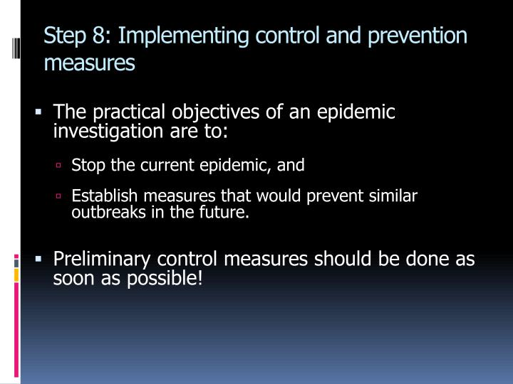 Step 8: Implementing control and prevention measures