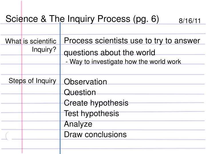 Science & The Inquiry