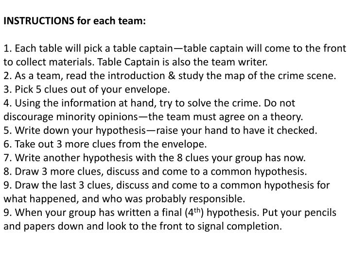 INSTRUCTIONS for each team: