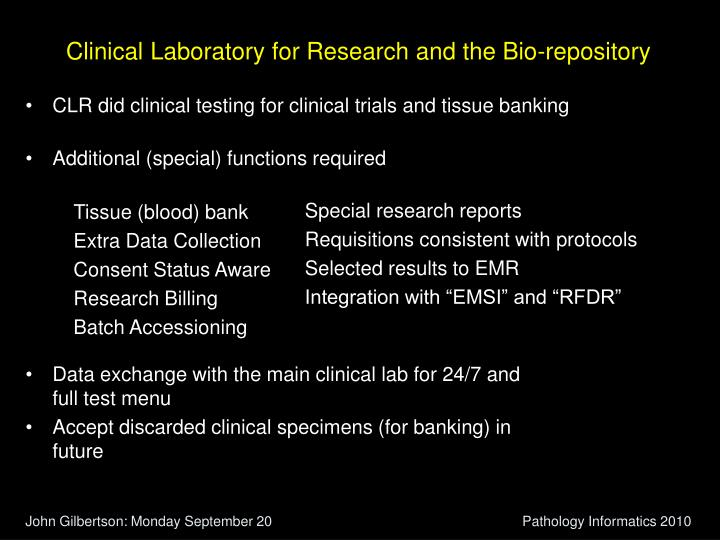 Clinical Laboratory for Research and the Bio-repository