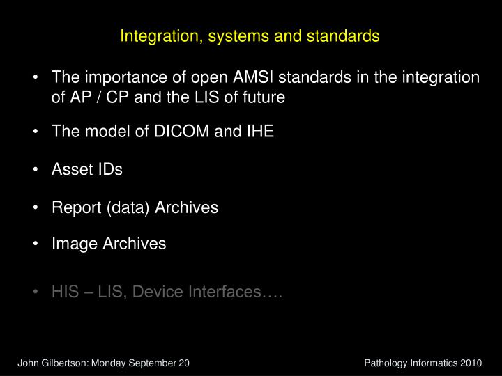 Integration, systems and standards