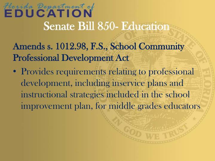Senate Bill 850- Education