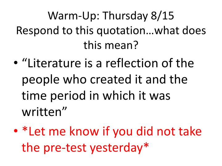 warm up thursday 8 15 respond to this quotation what does this mean n.