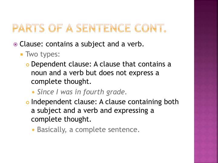 Parts of a Sentence cont.