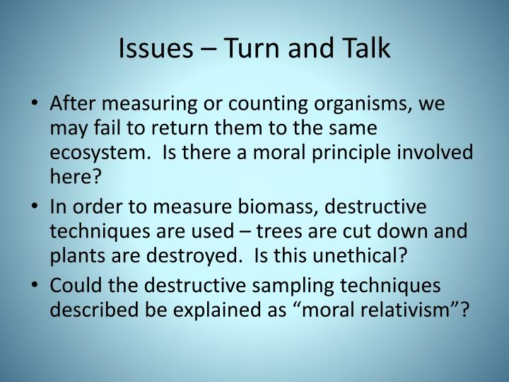 Issues – Turn and Talk