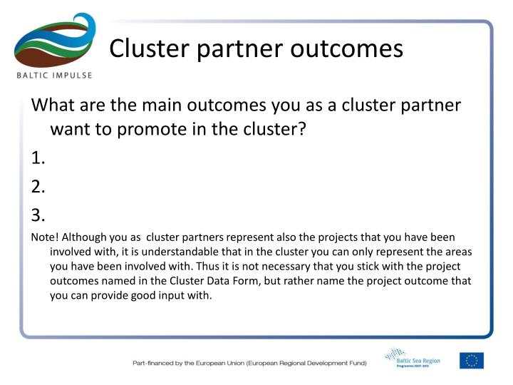 Cluster partner outcomes