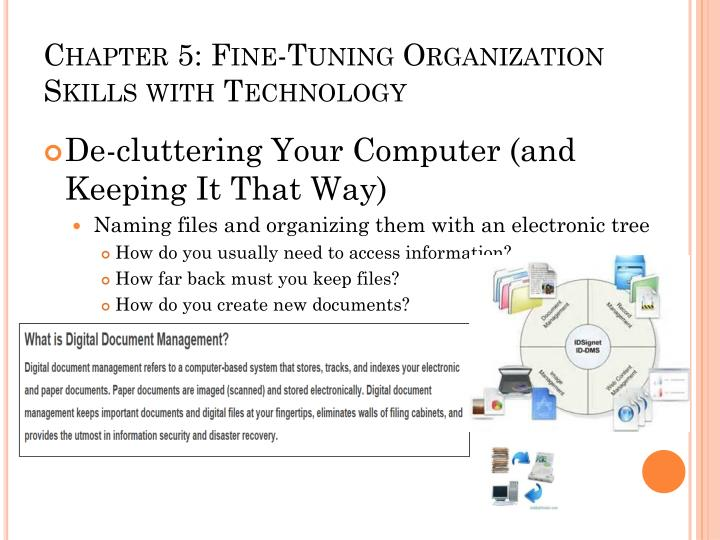 Chapter 5: Fine-Tuning Organization Skills with Technology