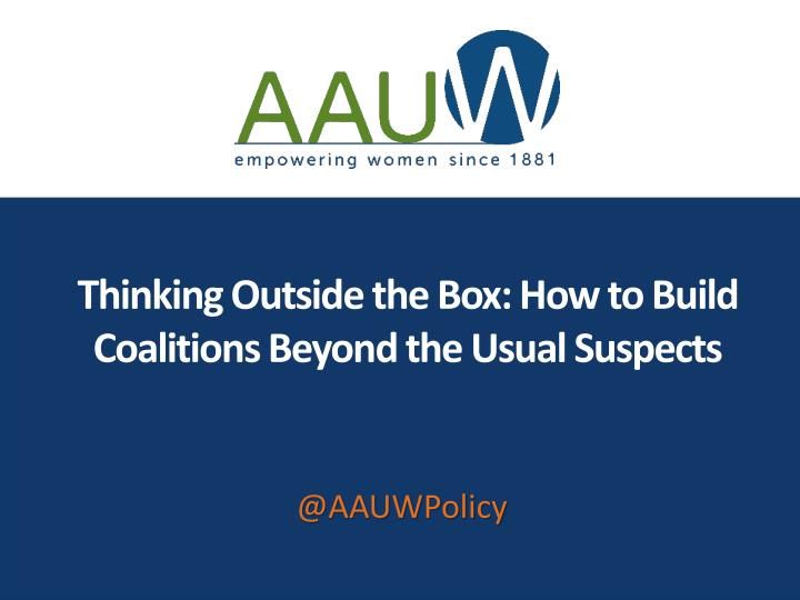 thinking outside the box how to build coalitions beyond the usual suspects n.