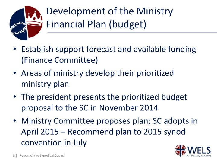 Development of the Ministry Financial Plan (budget)