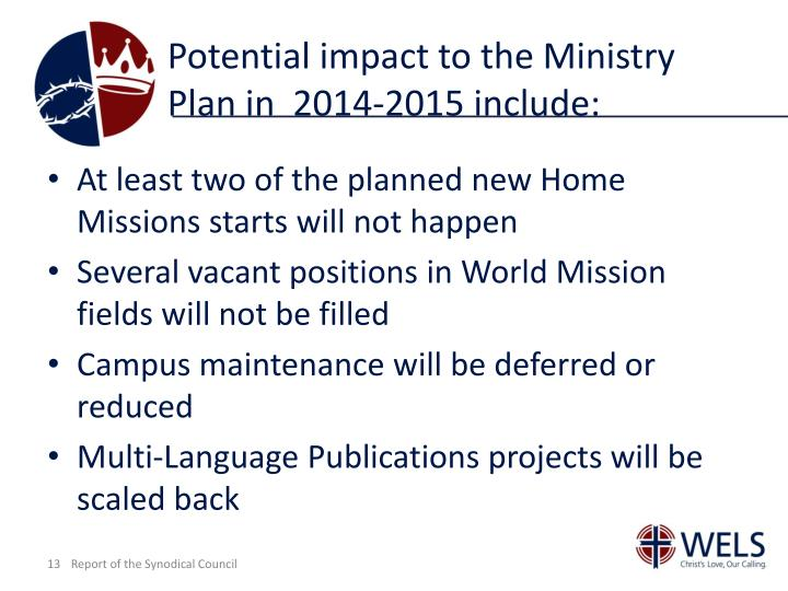 Potential impact to the Ministry