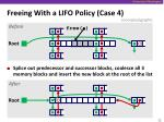 freeing with a lifo policy case 4