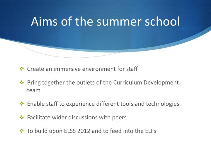 Aims of the summer school