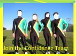 join the confidence team