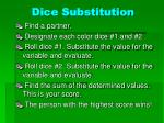 dice substitution