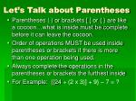 let s talk about parentheses