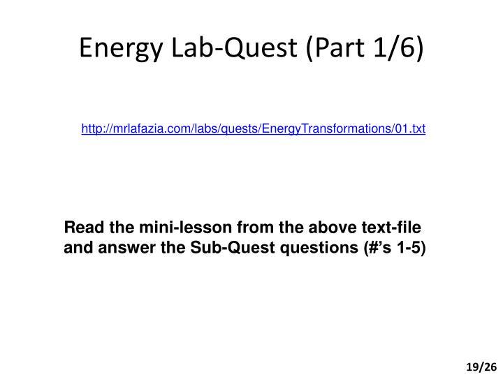 Energy Lab-Quest (Part 1/6)