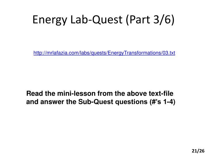Energy Lab-Quest (Part 3/6)