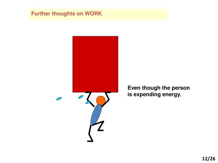Further thoughts on WORK