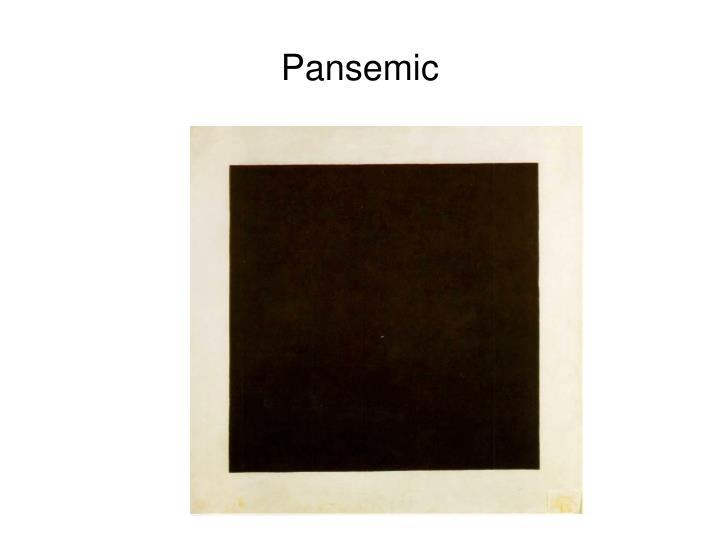 Pansemic