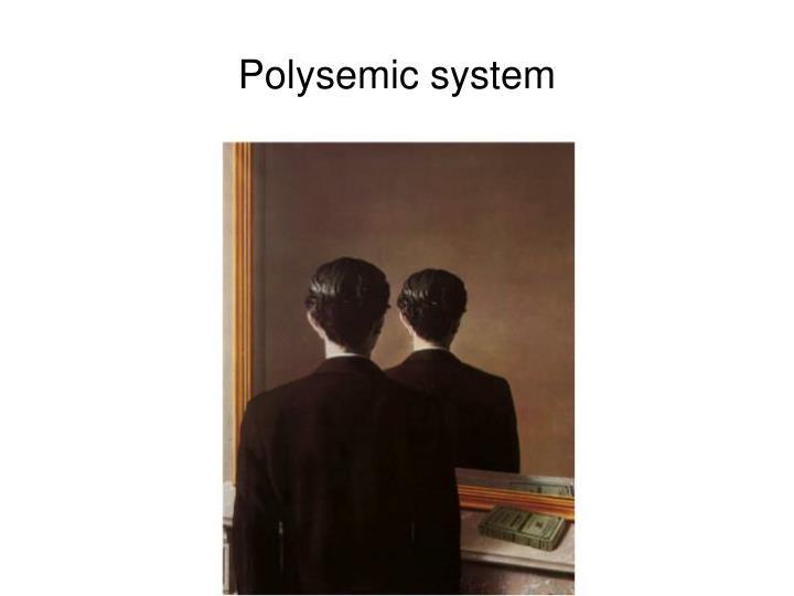 Polysemic