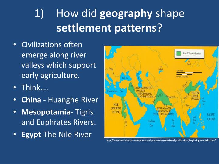 how did the geography of mesopotamia and of egypt shape their cultures Some early river valley civilizations consist of: mesopotamia, egypt, india, and china 1) mesopotamia civilizations developed along the tigris and euphrates rivers this area can also be referred to as the fertile crescent 2) egypt civilizations developed along the nile river the sahara desert and other geographic features protected egypt from invasion, kept them isolated, and preserved culture.