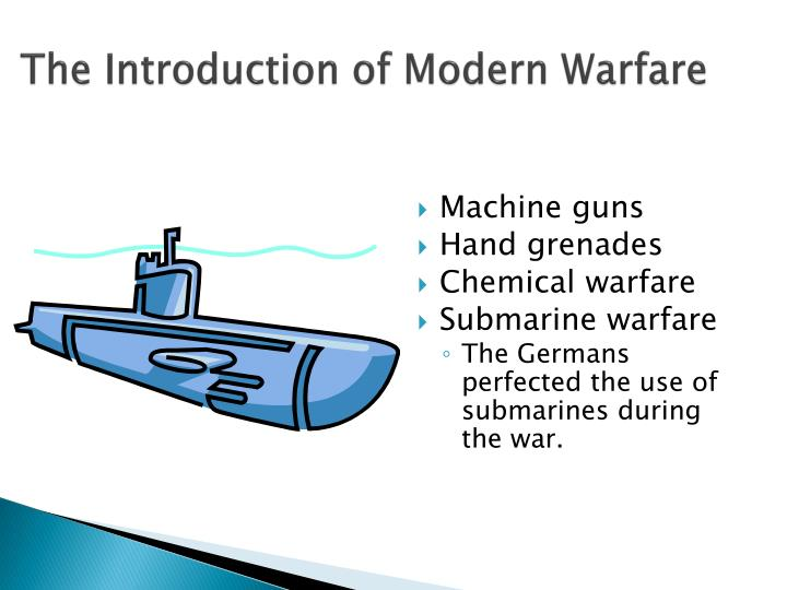 The Introduction of Modern Warfare