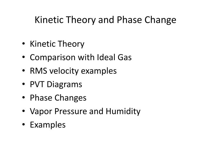 Kinetic theory and phase change