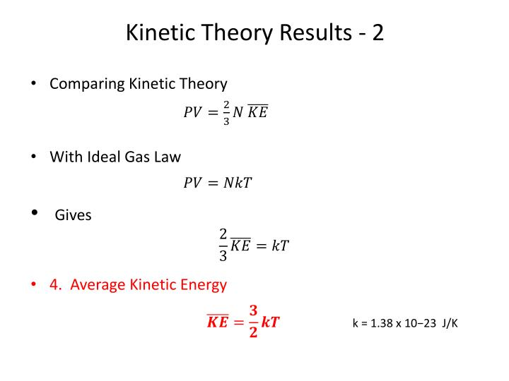 Kinetic Theory Results -
