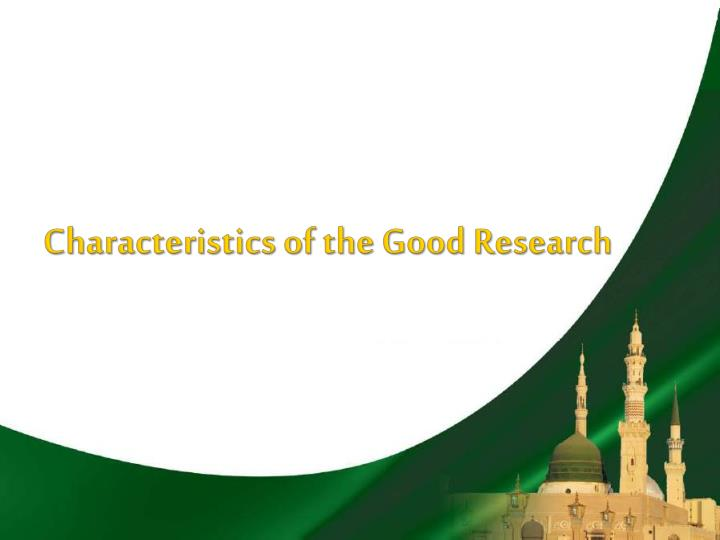 characteristics of the good research n.