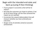 begin with the intended end state and back up using if then thinking