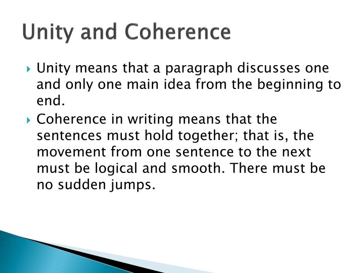 unity and coherence A related account models unity in the cognitive state in terms of the comparative increase of coherence and elimination of spurious unity the unity of science.