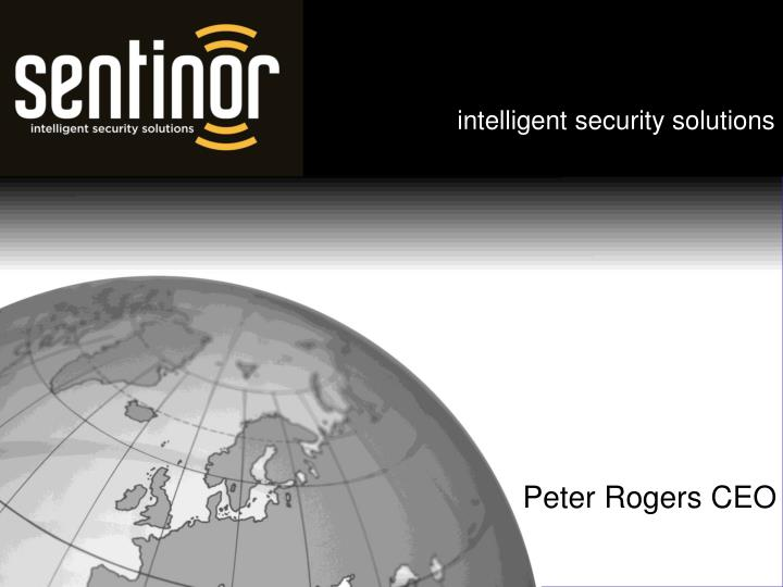 Intelligent security solutions