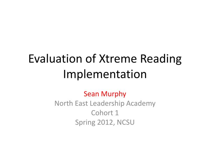 evaluation of xtreme reading implementation n.