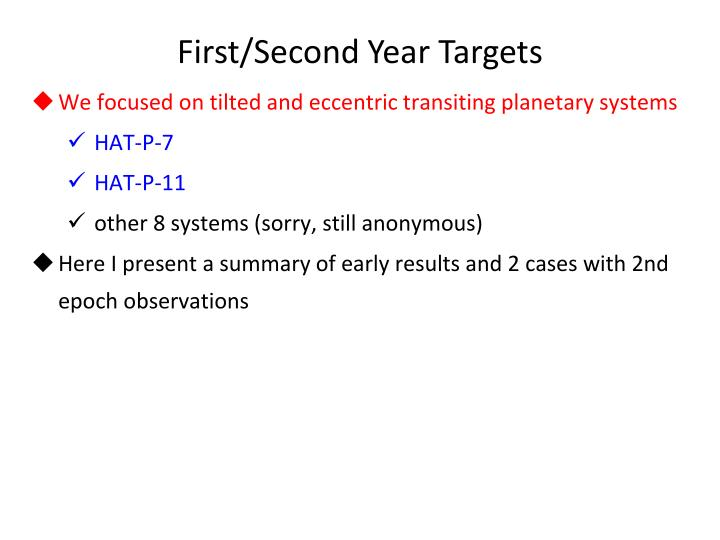 First/Second Year Targets