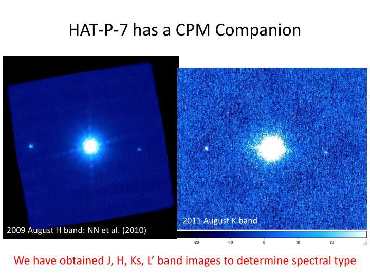 HAT-P-7 has a CPM Companion
