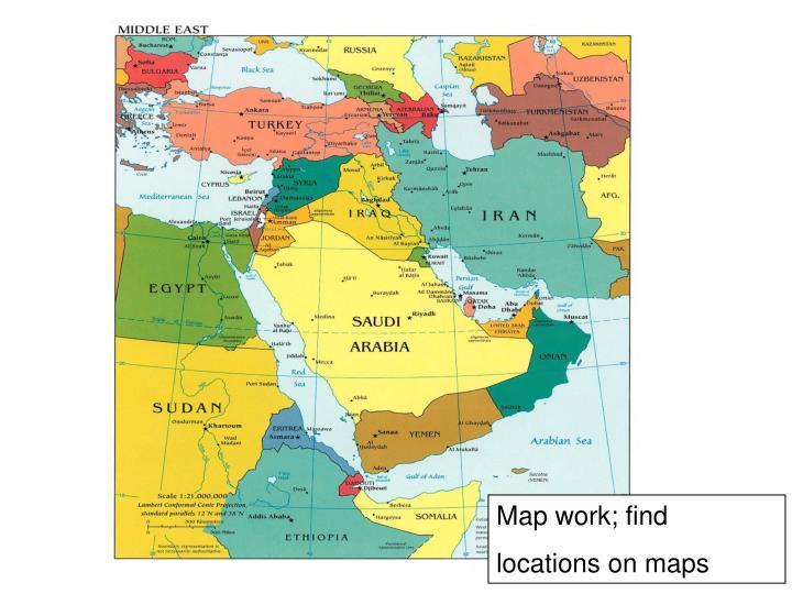 Map work; find