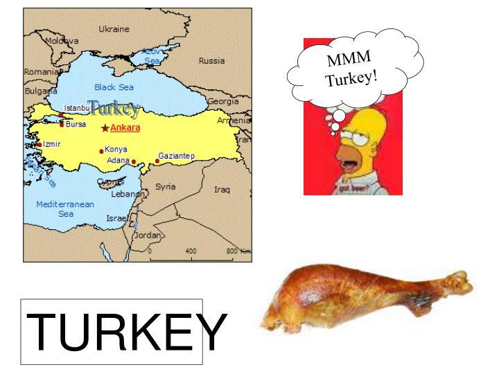 MMM Turkey!