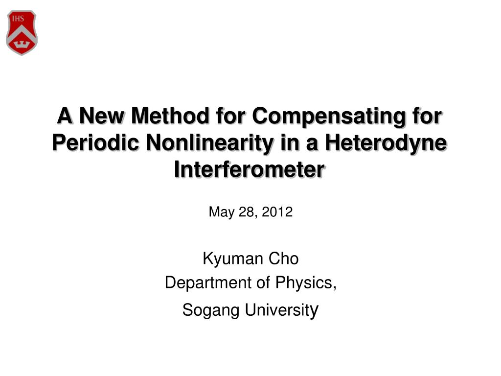 PPT   A New Method for Compensating for Periodic Nonlinearity in a ...
