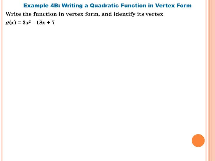 Example 4B: Writing a Quadratic Function in Vertex Form