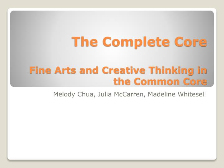 the complete core fine arts and creative thinking in the common core n.