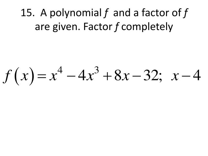15.  A polynomial