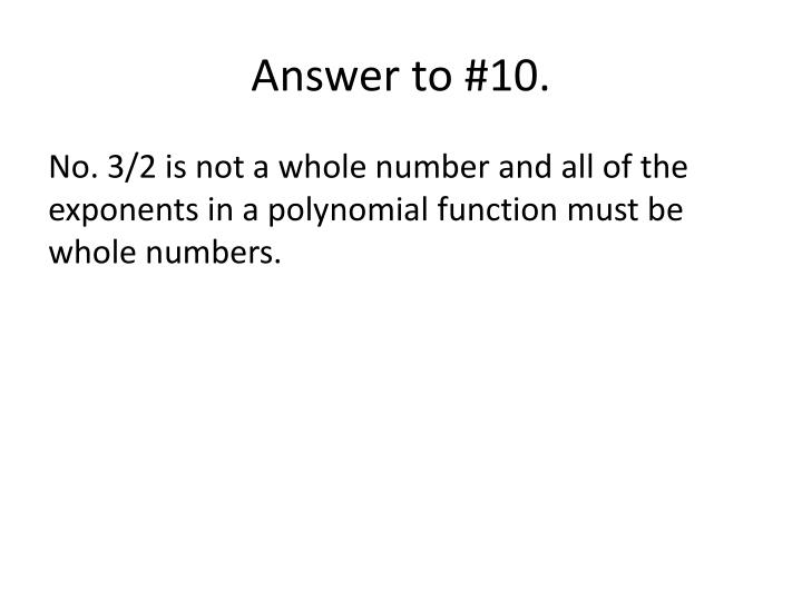 Answer to #10.