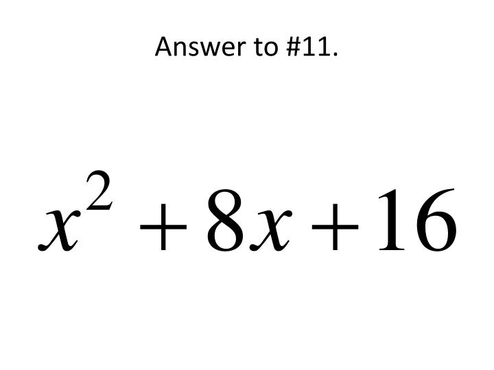 Answer to #11.