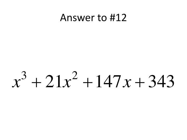Answer to #12