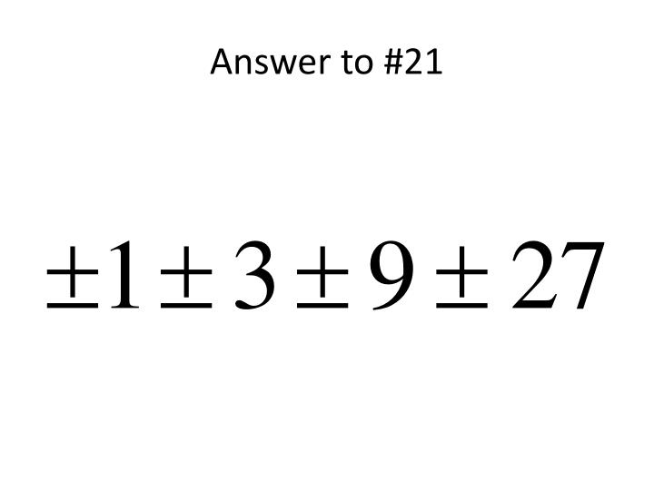 Answer to #21
